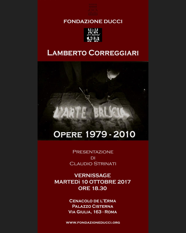 """Vernissage personale Lamberto Correggiari """"L'arte brucia - Opere 1979-2010"""""""